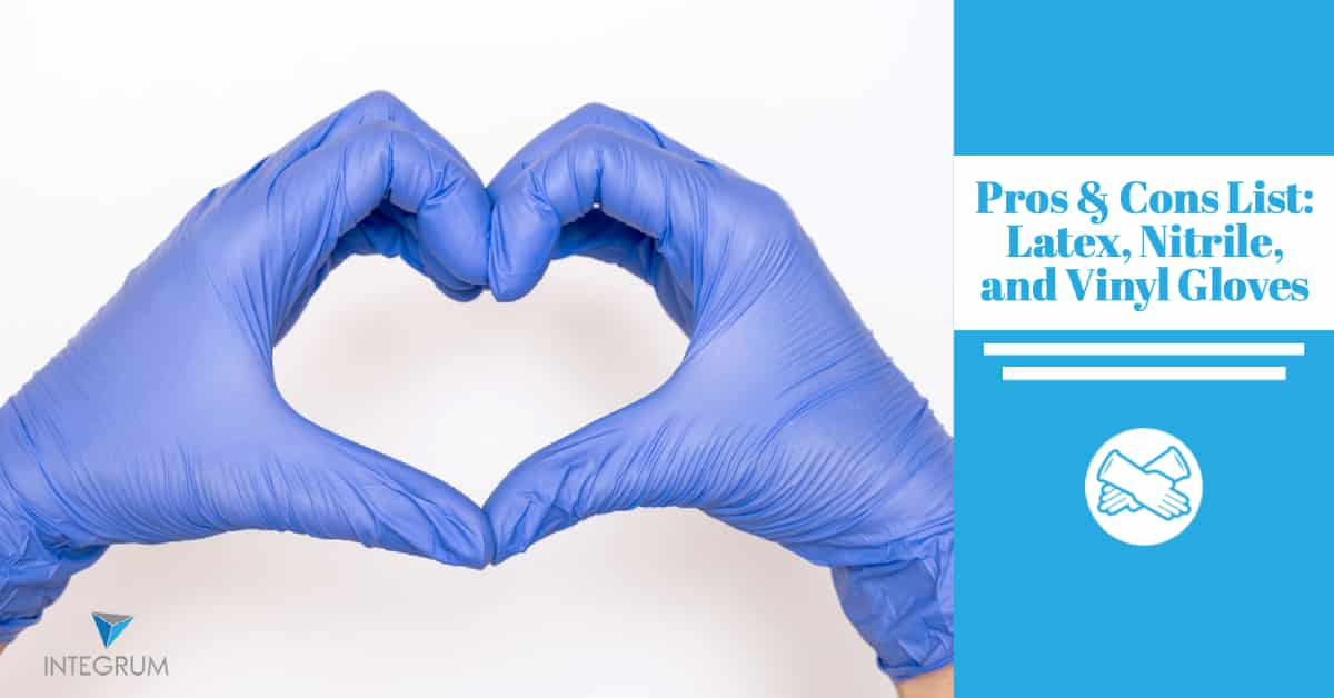 Pros Cons List Latex Nitrile Vinyl Gloves Featured Image